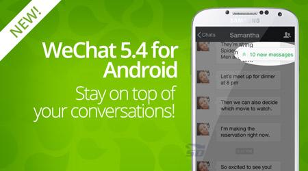 نسخه جدید نرم افزار وی چت، برای اندروید - WeChat 5.4 Android