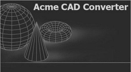 نرم افزار تبدیل نقشه های اتوکد به عکس - Acme CAD Converter 2016 v8.7.4