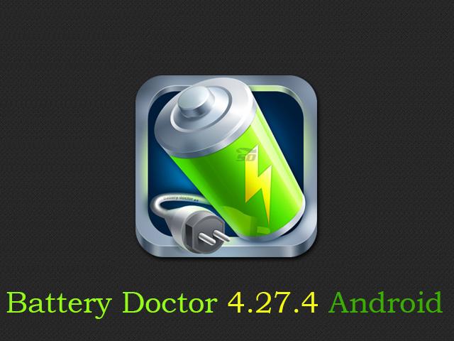 نسخه جدید نرم افزار مدیریت و کاهش مصرف باتری (برای اندروید) - Battery Doctor 4.27.4 Android