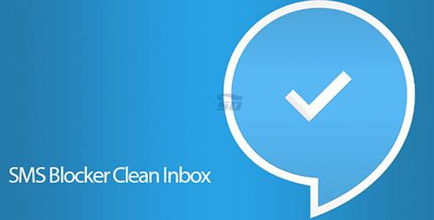نرم افزار بلک لیست اس ام اس (برای اندروید) - SMS Blocker Clean Inbox Premium 8.0.16 Android
