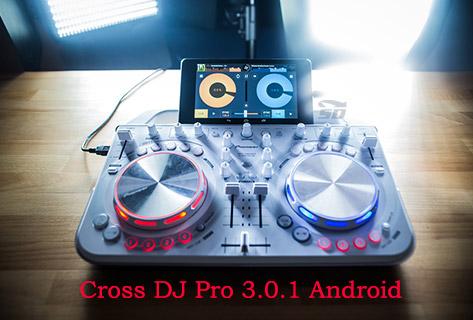 نرم افزار دی جی (برای اندروید) - Cross DJ Pro 3.0.1 Android