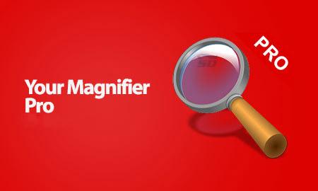 نرم افزار ذره بین (برای اندروید) - Your Magnifier Pro 1.9 Android