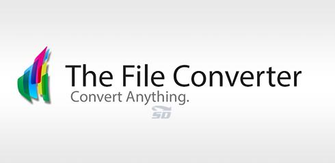 نرم افزار تبدیل فرمت (برای اندروید) - The File Converter 6.8 Android