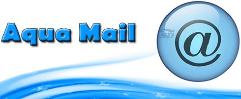 نرم افزار مدیریت ایمیل (برای اندروید) - Aqua Mail 1.6.2 Android
