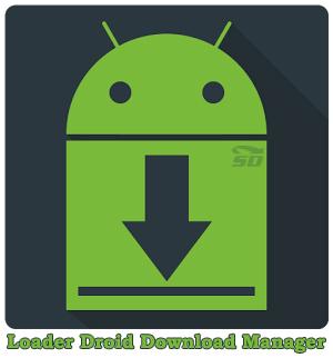 نرم افزار مدیریت دانلود (برای اندروید) - Loader Droid Download Manager 1.0.1 Android