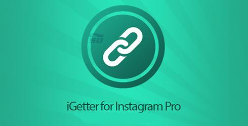 دانلود نرم افزار دانلود فیلم از اینستاگرام (برای اندروید) iGetter for Instagram Pro 1.5.3 Android