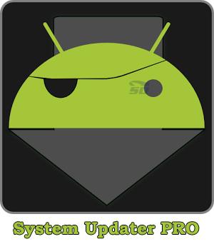 نرم افزار آپدیت موبایل (برای اندروید) - System Updater PRO 0.3.3 Android