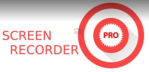 نرم افزار فیلمبرداری از صفحه نمایش (برای اندروید) - Screen Recorder Pro 1.0.9.1 Android