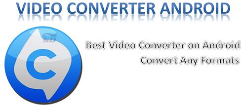 نرم افزار تبدیل فرمت فیلم (برای اندروید) - Video Converter Android PRO 1.5.5 Android