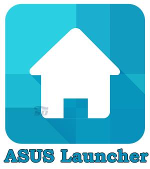 لانچر ایسوس (برای اندروید) - ASUS Launcher 3.0.2 Android