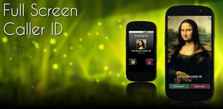 نرم افزار نمایش تمام صفحه تصویر تماس گیرنده (برای اندروید) - Full Screen Caller ID 11.3 Android