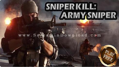 بازی تک تیرانداز (برای کامپیوتر) - Sniper Kills PC Game