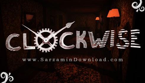 بازی ترسناک پاد ساعتگرد (برای کامپیوتر) - Clockwise PC Game
