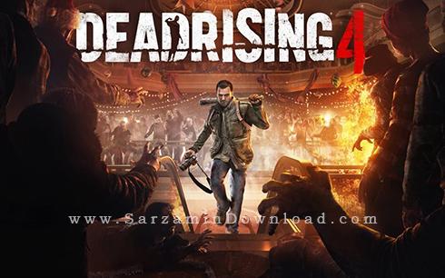 بازی جنگی رستاخیز مردگان 4 (برای کامپیوتر) - Dead Rising 4 PC Game