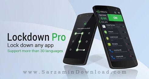نرم افزار قفل گذاری روی برنامه ها (برای اندروید) - Lockdown Pro Premium 2.6.9 Android