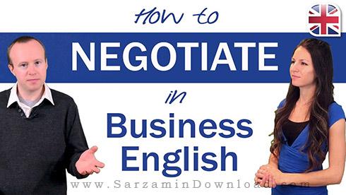 آموزش زبان انگلیسی برای تجارت (صوتی) - Negotiating