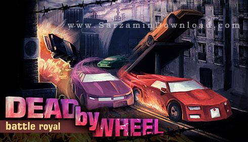 بازی کشتن با ماشین (برای کامپیوتر) - Dead by Wheel Battle Royal PC Game