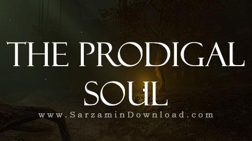 بازی روح عیاش (برای کامپیوتر) - The Prodigal Soul PC Game