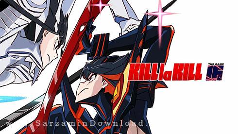 بازی کشتن (برای کامپیوتر) - Kill la Kill IF PC Game