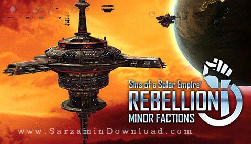 بازی گناه خورشید (برای کامپیوتر) - Sins of a Solar Empire Rebellion Minor Factions PC Game
