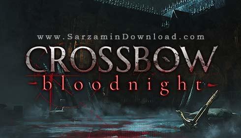 بازی کمان، شب خونین (برای کامپیوتر) - CROSSBOW Bloodnight PC Game