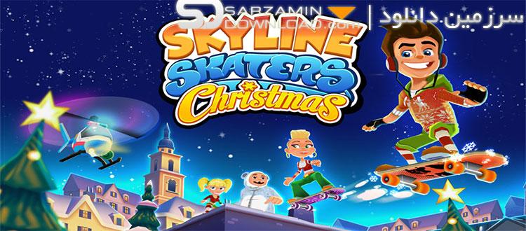 بازی اسکیت سواری (برای اندروید) - Skyline Skaters 2.15.0 Android