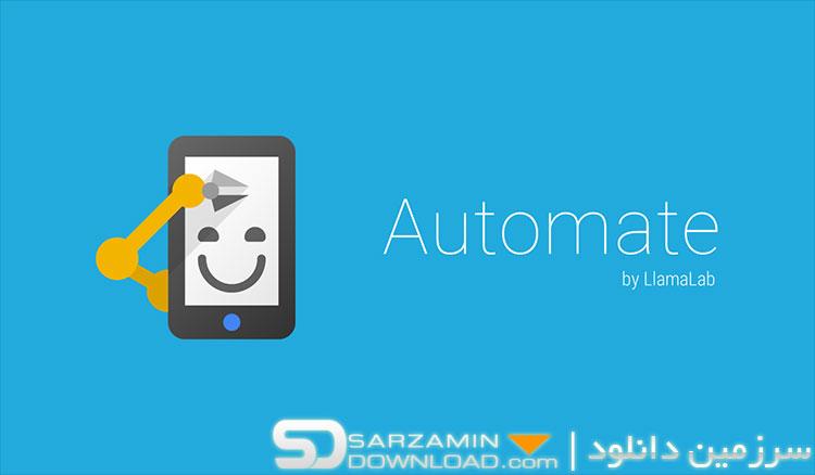 نرمافزار انجام خودکار وظایف (برای اندروید) - Automate Premium 1.5 Android