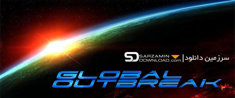 بازی شیوع جهانی (برای اندروید) - Global Outbreak 1.3.5 Android