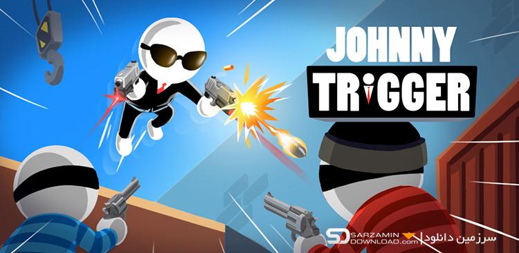 بازی جانی تریگر (برای اندروید) - Johnny Trigger 1.5.0 Android