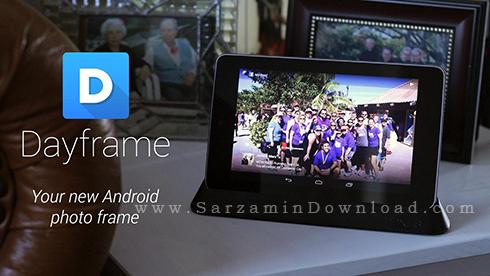 نرم افزار گالری عکس موبایل (برای اندروید) - Dayframe Prime Chromecast Photos v3.1 Android