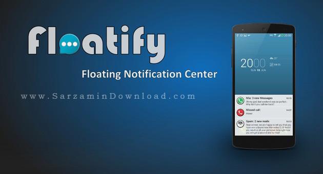 نرم افزار اطلاعیه های شناور لالی پاپ (برای اندروید) - Floatify Heads Pro 11.0 Android