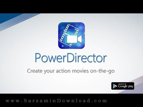 نرم افزار ویرایش فیلم (برای اندروید) - CyberLink PowerDirector v4.1 Android