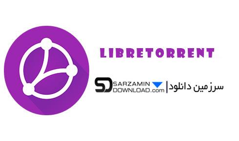 نرم افزار لایبر تورنت (برای اندروید) - LibreTorrent 1.4 Android