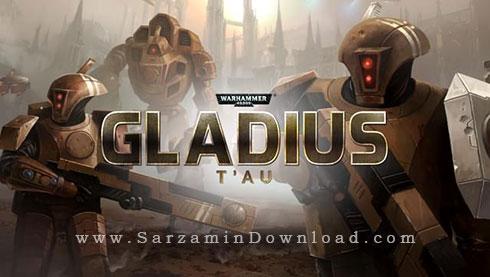 بازی چکش جنگی 40000، نسخه فضایی (برای کامپیوتر) - Warhammer 40000 Gladius Tau PC Game